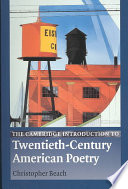 The Cambridge Introduction to Twentieth Century American Poetry