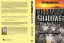 Following Shadows : the entire vanderveer family. death lives within...
