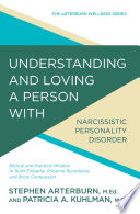 Understanding and Loving a Person with Narcissistic Personality Disorder