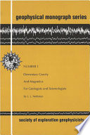 Elementary Gravity and Magnetics for Geologists and Seismologists