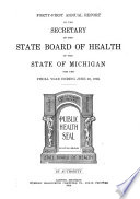 Annual Report of the Secretary of the State Board of Health of the State of Michigan  for the Fiscal Year Ending    Book PDF
