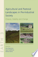 Agricultural and Pastoral Landscapes in Pre Industrial Society