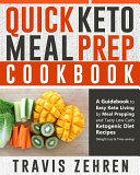Quick Keto Meal Prep Cookbook