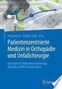 Patientenzentrierte Medizin in Orthopädie und Unfallchirurgie