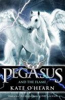 Pegasus And The Flame book
