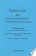 Tuchy s Law and Other Contrarian Quotes to Help You in Life s Journey