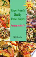 download ebook budget friendly healthy dinner recipes : recipes under $3 pdf epub