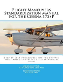 Flight Maneuvers Standardization Manual for the Cessna 172sp