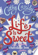 Life is Sweet: A Chocolate Box Short Story Collection