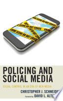 Policing and Social Media