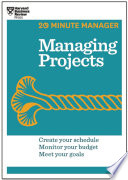 managing projects hbr 20 minute manager series