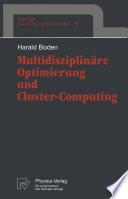 Multidisziplinäre Optimierung und Cluster-Computing