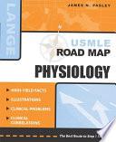 USMLE Road Map  Physiology
