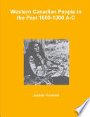 Western Canadian People in the Past 1600 1900 A C