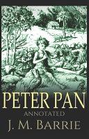 Peter Pan  Annotated  Book PDF