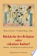 R  ckkehr der Religion oder s  kulare Kultur