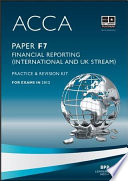 acca paper f7 financial reporting int and uk practice and revision kit