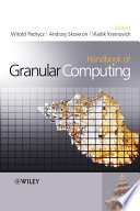 Handbook Of Granular Computing
