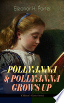 download ebook pollyanna & pollyanna grows up (children™s classics series) pdf epub