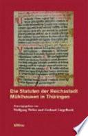 Die Statuten der Reichsstadt Mühlhausen in Thüringen
