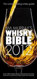 Jim Murray s Whisky Bible 2012