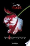 Luna nueva (Saga Crepúsculo 2) by Stephenie Meyer