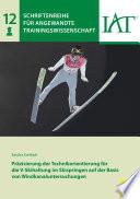 Präzisierung der Technikorientierung für die V-Skihaltung im Skispringen auf der Basis von Windkanaluntersuchungen