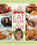 Eat More of What You Love