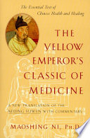The Yellow Emperor S Classic Of Medicine