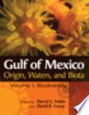 Gulf of Mexico Origin, Waters, and Biota