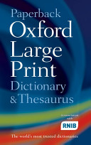 Paperback Oxford Large Print Dictionary  Thesaurus  and Wordpower Guide