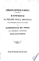Rapporto al preside della provincia sulle operazioni relative alla nomina dei rappresentanti del popolo all assemblea nazionale dello Stato Romano