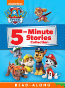 PAW Patrol 5-Minute Stories Collection (PAW Patrol) Book