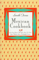 South Texas Mexican Cook Book