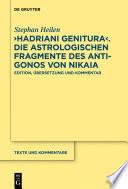 """""""Hadriani genitura"""" – Die astrologischen Fragmente des Antigonos von Nikaia"""