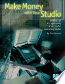 Make Money With Your Studio : challenges faced by other businesses....