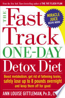 The Fast Track One Day Detox Diet