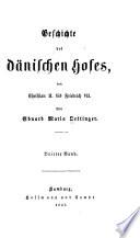 Geschichte des dänischen hofes, von Christian II. bis Friedrich VII.