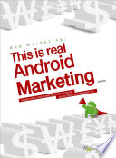 App Marketing  This is Real Android Marketing