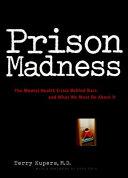 Prison madness