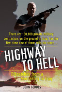 Highway To Hell : life asa hired gun in...