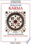 Manuale del karma  Verso una vita pi   felice