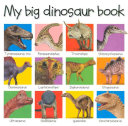My Big Dinosaur Book Different Dinosaurs On Board Pages