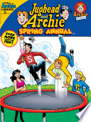 Jughead & Archie Comics Double Digest #20 : and archie's collapsing under the pressure...