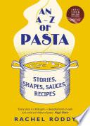 An A Z Of Pasta