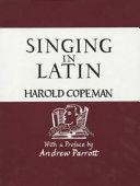 Singing in Latin  Or  Pronunciation Explor d