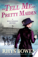 Tell Me, Pretty Maiden : new york, and for the first...