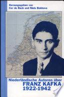 Niederländische Autoren über Franz Kafka, 1922-1942