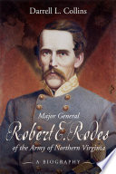 Major General Robert E Rodes of the Army of Northern Virginia