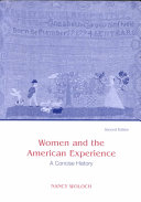Women and The American Experience  A Concise History